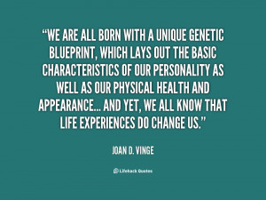 quote-Joan-D.-Vinge-we-are-all-born-with-a-unique-99790.png