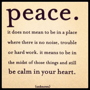 peace ... calm ... stillness #quotes ~ @ofmyheart (janelle) 's ...