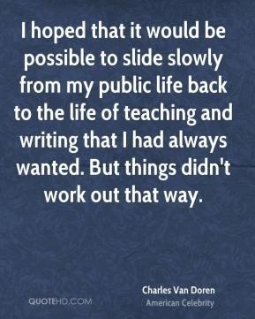 More Charles Van Doren Quotes