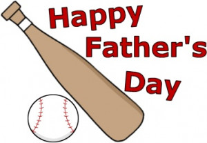 Happy Father's Day Baseball and Bat