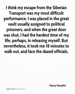 Transport was my most difficult performance. I was placed in the great ...