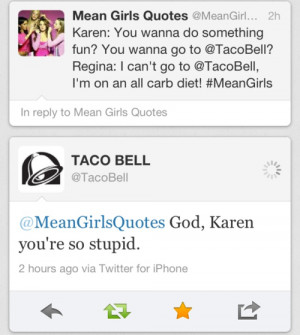 Mean Girls twitter so fetch Taco Bell mean girls quotes