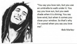 rain ~ Bob Marley motivational inspirational love life quotes sayings ...