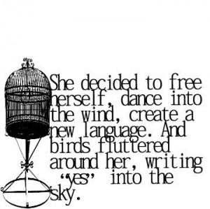 , beginnings, bird, bird cage, birds, cage, conceptual, texts, quote ...