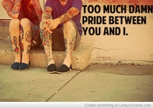 Too Much Pride