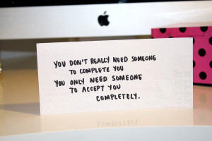 You Don't Need Someone...