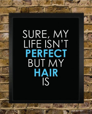 Perfect Hair Quote Print - Hair Stylist Gift - Salon Decor - Perfect ...