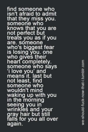 quote-about-find-someone-who-isnt-afraid-to-admit-that-they-miss-you ...