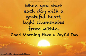 Good Morning Joyful Quotes - Wishes You Joyful Morning Messages Images ...