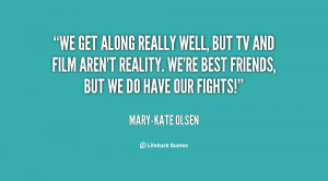 quote-Mary-Kate-Olsen-we-get-along-really-well-but-tv-28614.png