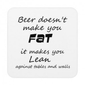 Unique funny beer quotes joke humor gift coasters by Wise_Crack