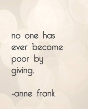 Anne Frank- it's amazing that words and thoughts like these came from ...