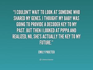 Emily Procter Quote