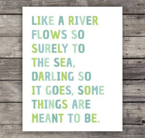 ... River Flows - Inspirational Quote - Typography Poster - Quote Print
