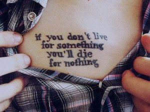 Nice Quote Tattoo Under Chest
