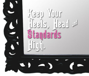 Keep your head heels and standards high quote mirror decal