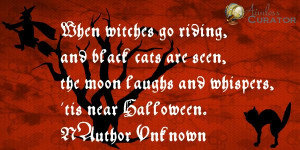 witch quotes and sayings | When witches go riding, and black cats are ...