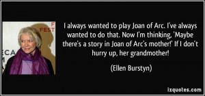 More Ellen Burstyn Quotes
