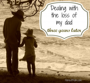 Dealing with the loss of my dad – three years later