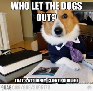 Attorney-Client privilage.