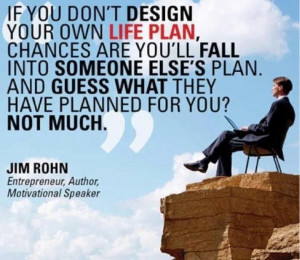 Jim Rohn QuoteOwn Business, Jim Rohn, Rohn Quotes, El Plans ...