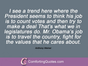 Anthony Weiner Quotes And Sayings