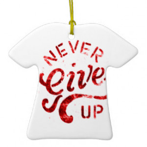 NEVER GIVE UP MOTIVATIONAL ENCOURAGING QUOTES MOTT CHRISTMAS TREE