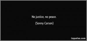 No Justice No Peace Quote