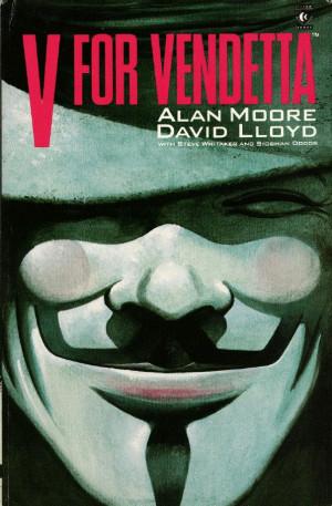 Alan Moores original masterpiece, V for vendetta the graphic novel
