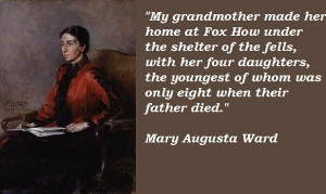 Mary augusta ward famous quotes 5