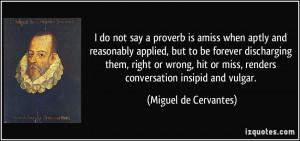 More Miguel de Cervantes Quotes