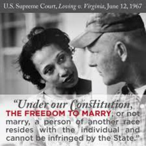... Court ruled that Virginia's ban on interracial marriages was