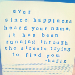 ever since happiness heard your name hafiz quote wall box. MADE TO ...