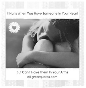 It-Hurts-When-You-Have-Someone-In-Your-Heart-But-Cant-Have-In-Your ...