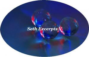 Welcome · Seth Excerpts · Seth & Jane Roberts Books · Seth Links