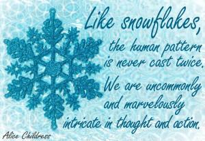 Snowflake Sayings #quotes #snowflakes
