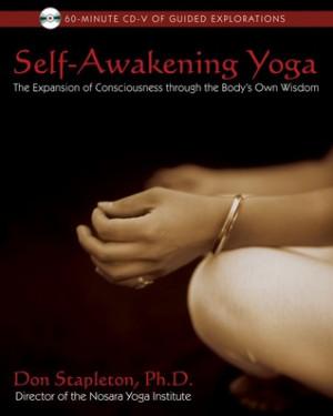 Self-Awakening Yoga: The Expansion of Consciousness through the Body's ...