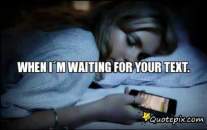 Waiting Quotes For Your Text