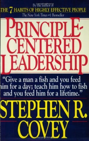 ... Centered Leadership by Stephen Covey (Author Dr. Stephen R. Covey
