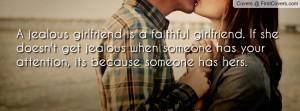 jealous girlfriend is a faithful girlfriend if she doesn t get jealous ...