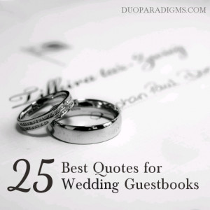 ... of twenty-five of our favorite quotes for custom wedding guestbooks
