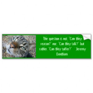 animal_quotes_from_jeremy_bentham_bumper_sticker ...