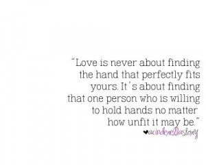 Love Quotes perfectly fits yours willing to hold hands