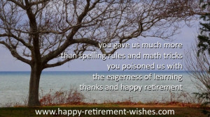 good luck on your retirement principal