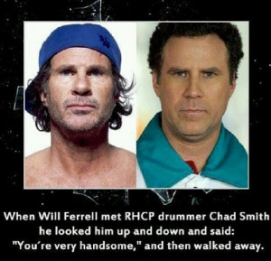 Will Ferrell meets Chad Smith.