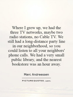 ... tv-networks-maybe-two-radio-stations-no-cable-tv-we-still-had-a-quote