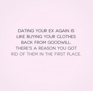 Quotes about dating your ex