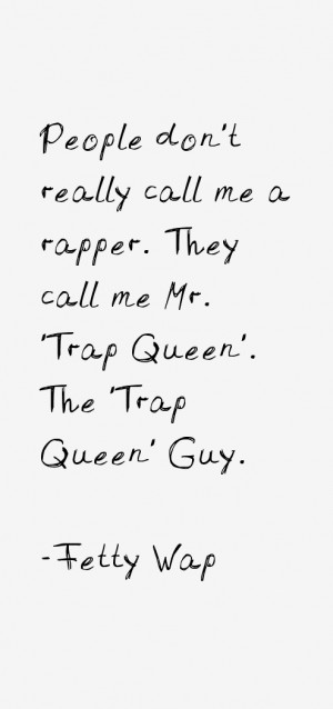 Fetty Wap Quotes amp Sayings