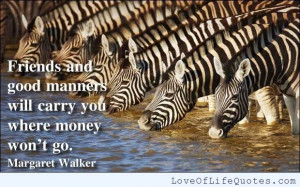 Margaret-Walker-quote-on-friends-and-manners.jpg