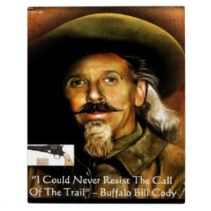 Buffalo Bill Cody His Gun & Quote Gifts & Cards Plaque